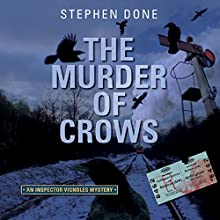The Murder of Crows Audiobook by Stephen Done Narrated by David Thorpe