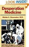 Desperation Medicine