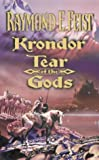 Raymond E. Feist Krondor: Tear of the Gods (The Riftwar Legacy, Book 3)