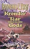 Krondor: Tear of the Gods: Riftwar Legacy Bk. 3 (The Riftwar Legacy) (0006483569) by Feist, Raymond E.