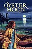 Oyster Moon (087033459X) by Meacham, Margaret