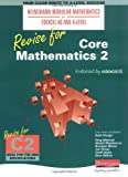 Heinemann Modular Maths Edexcel Revise for Core Maths 2 (Heinemann Modular Mathematics for Edexcel AS and A Level)