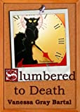 Slumbered to Death (A Sadie Cooper Mystery Book 2)