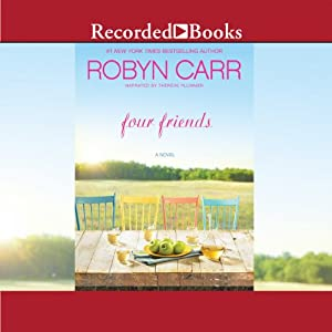 Four Friends | [Robyn Carr]