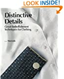 Distinctive Details: Great Embellishment Techniques for Clothing (Threads On)
