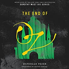 The End of Oz Audiobook by Danielle Paige Narrated by Devon Sorvari