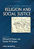 img - for The Wiley-Blackwell Companion to Religion and Social Justice book / textbook / text book