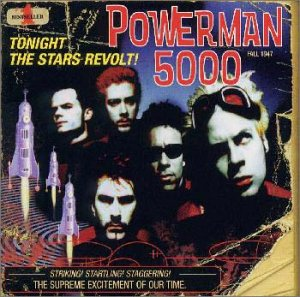 Tonight the Stars Revolt! - Powerman 5000