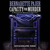 Capacity for Murder: A Professor Bradshaw Mystery, Book 3 | Bernadette Pajer