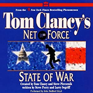 State of War: Tom Clancy's Net Force #7 | [Steve Perry, Larry Segriff]