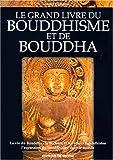 echange, troc Lionel Dumarcet - Le grand livre du bouddhisme