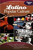img - for Encyclopedia of Latino Popular Culture: Volume I, A-L book / textbook / text book