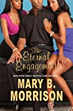 The Eternal Engagement - Mary B. Morrison