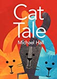 Cat Tale (0061915165) by Hall, Michael