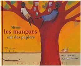 Même les mangues ont des papiers