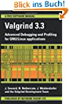 Valgrind 3.3 - Advanced Debugging and...