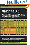 Valgrind 3.3: Advanced Debugging and...