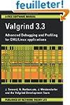 Valgrind 3.3: Advanced Debugging and...