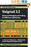 Valgrind 3.3: Advanced Debugging and Profiling for GNU/ Linux Applications