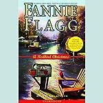 A Redbird Christmas | Fannie Flagg