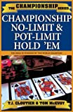 Championship No-Limit  &  Pot-Limit Hold