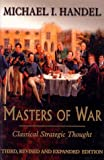 Book cover for Masters of War: Classical Strategic Thought
