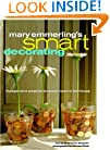Mary Emmerling's Smart Decorating: Inexpensive Projects for Every Room of the House