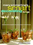 Mary Emmerling's Smart Decorating: In...