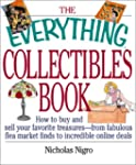 The Everything Collectibles Book: How...