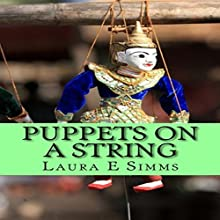 Puppets on a String: The Hunter Saga, Book 17 Audiobook by Laura E. Simms Narrated by Nathan Beatty
