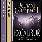 Excalibur: The Warlord Chronicles, Book 3 | Bernard Cornwell