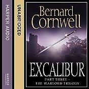 Excalibur: The Warlord Chronicles, Book 3   Bernard Cornwell