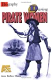 img - for Daring Pirate Women (Biography (A & E)) book / textbook / text book