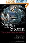 Nursing in the Storm: Voices from Hur...