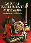 Musical Instruments of the World: An...