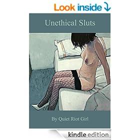 Unethical Sluts