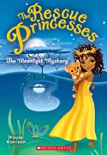 The Moonlight Mystery (Rescue Princesses)