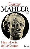 echange, troc Henry-Louis de la Grange - Malher, chronique d'une vie, tome 3 : 1907-1911. Le génie foudroyé