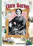 Clara Barton (History Maker Bios)