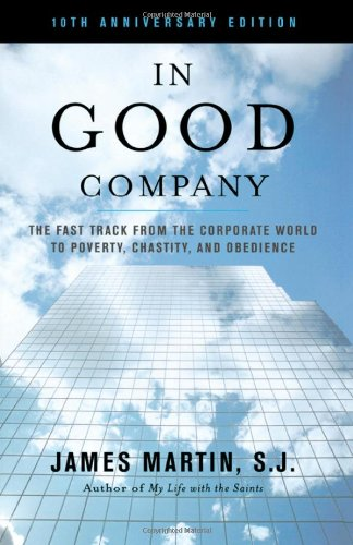In Good Company: The Fast Track from the Corporate World...