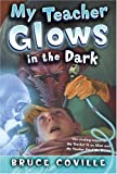My Teacher Glows in the Dark (My Teachers Books)