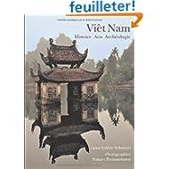 Viêt Nam : Histoire Arts Archéologie