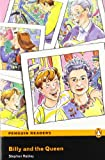 Penguin Readers: Easy Starters BILLY AND THE QUEEN (Penguin Readers (Graded Readers))