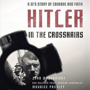 Hitler In the Crosshairs Audiobook