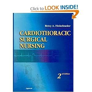 Cardiothoracic Surgical Nursing Betsy A. Finkelmeier
