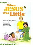 img - for When Jesus Was Little book / textbook / text book