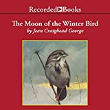 img - for The Moon of the Winter Bird book / textbook / text book