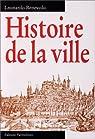 Histoire de la ville par Benevolo