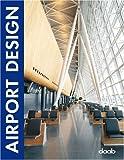 Airport Design (Design Books)
