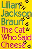 The Cat Who Said Cheese (0399140751) by Braun, Lilian Jackson